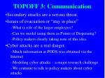 topoff 3 communication