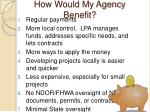 how would my agency benefit