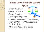 some laws that still would apply