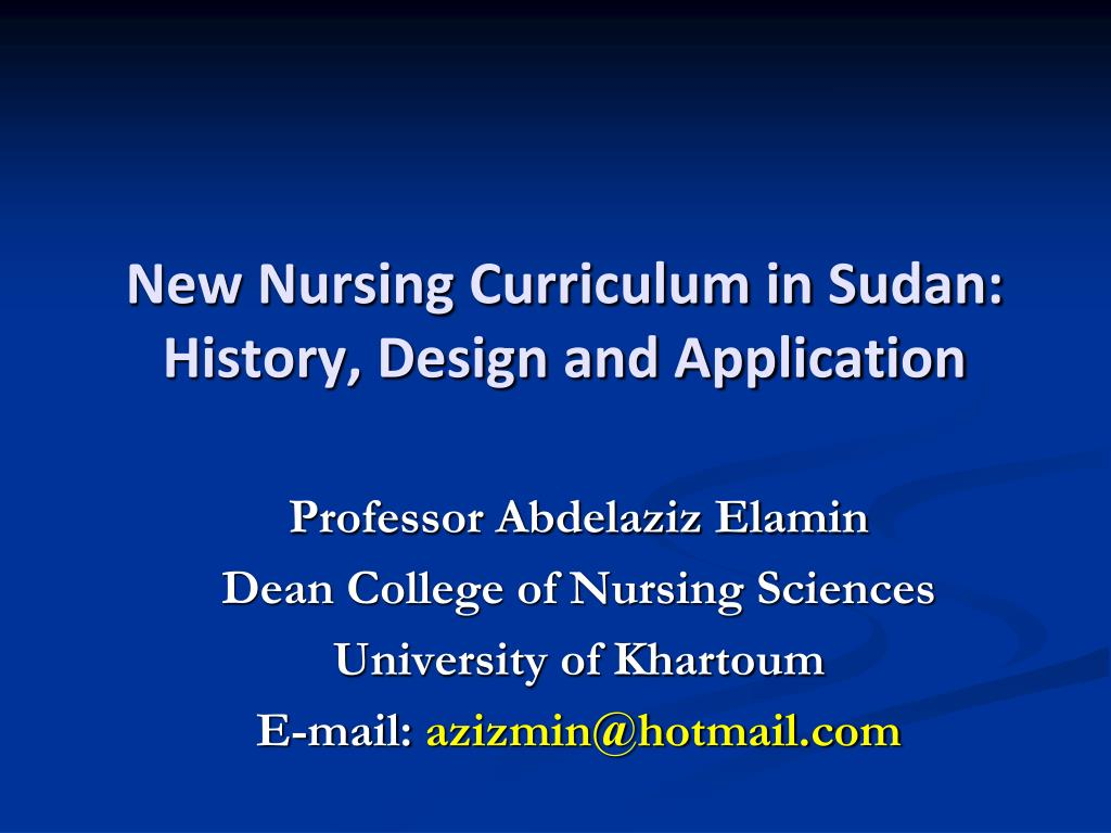 new nursing curriculum in sudan history design and application l.
