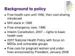 background to policy