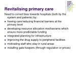 revitalising primary care