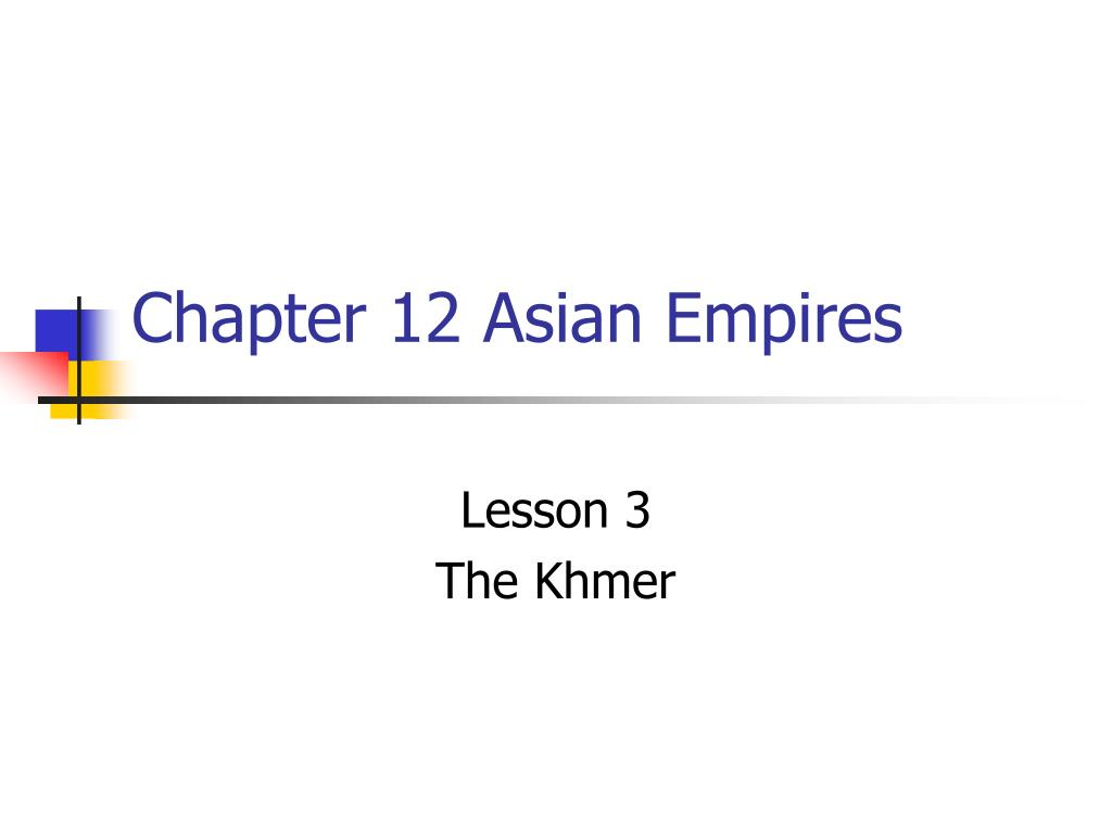 chapter 12 asian empires l.