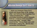 alfa dan omega jld 5 hlm 13