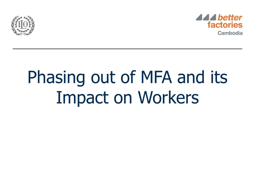 phasing out of mfa and its impact on workers l.