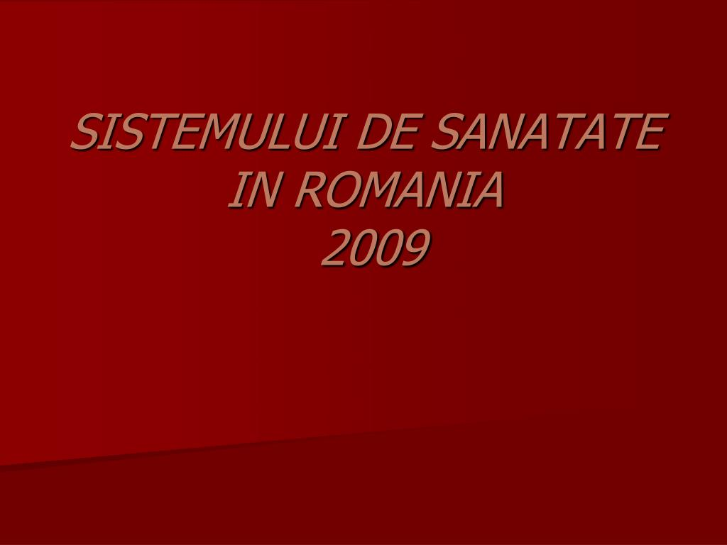 sistemului de sanatate in romania 2009 l.