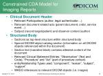 constrained cda model for imaging reports