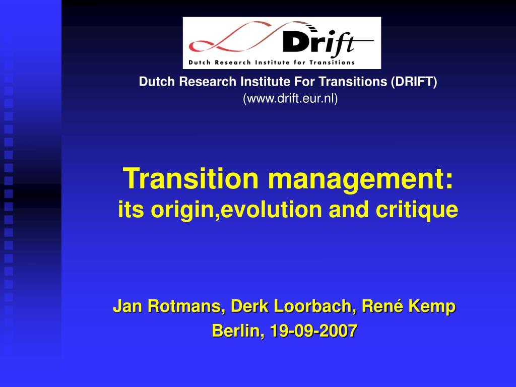 transition management its origin evolution and critique l.