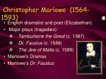 christopher marlowe 1564 1593