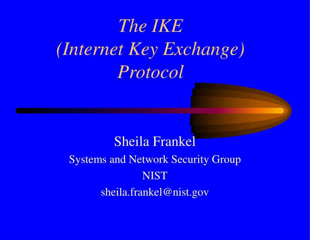 the ike internet key exchange protocol l.