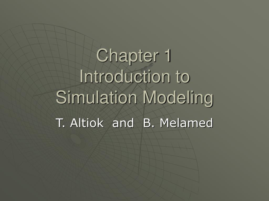 chapter 1 introduction to simulation modeling l.