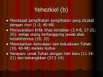 yehezkiel b