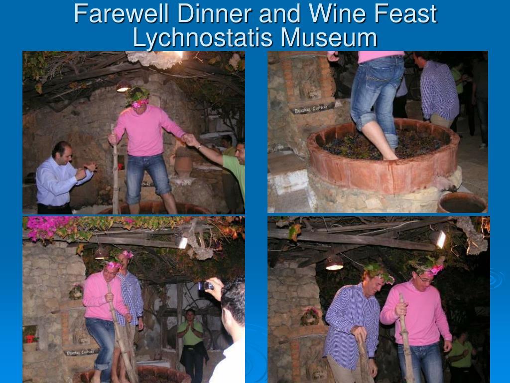 Farewell Dinner and Wine Feast