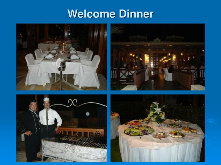 Welcome dinner