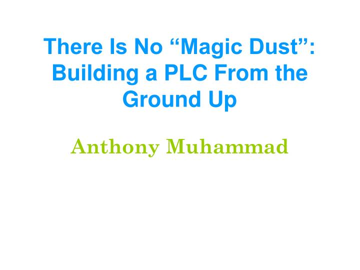 there is no magic dust building a plc from the ground up n.