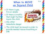 when to move an injured child