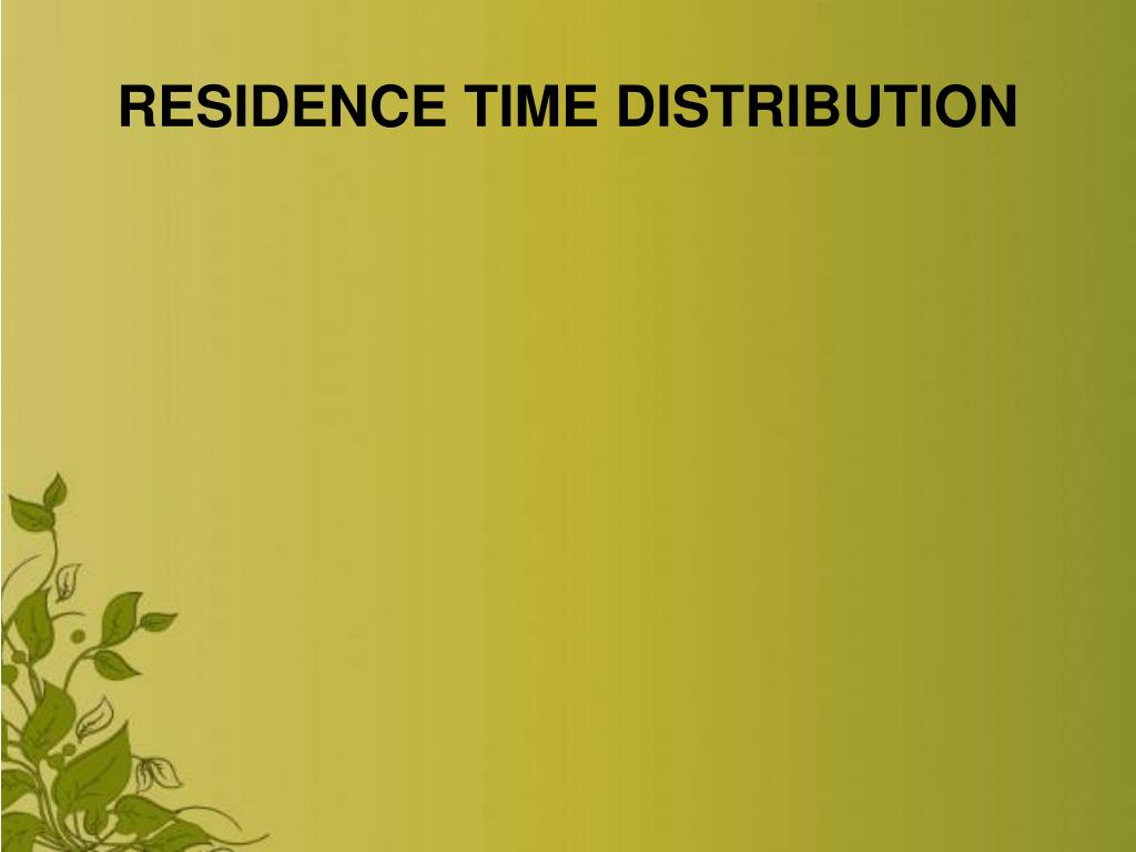 residence time distribution l.