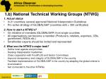1 b national technical working groups ntwg