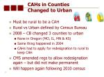 cahs in counties changed to urban