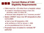 current status of cah eligibility requirements