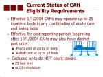 current status of cah eligibility requirements7