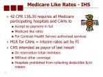medicare like rates ihs