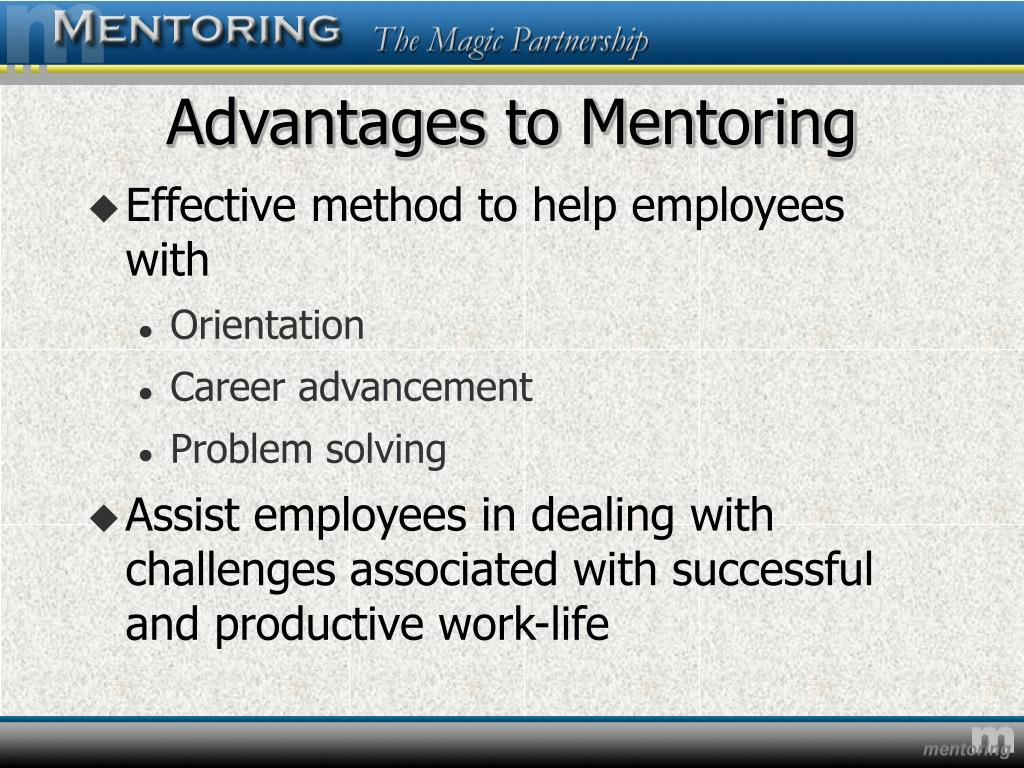Advantages to Mentoring