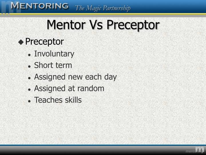 Mentor vs preceptor