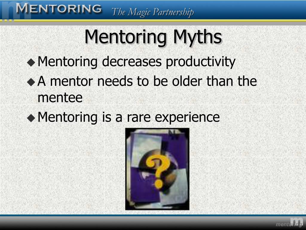 Mentoring Myths