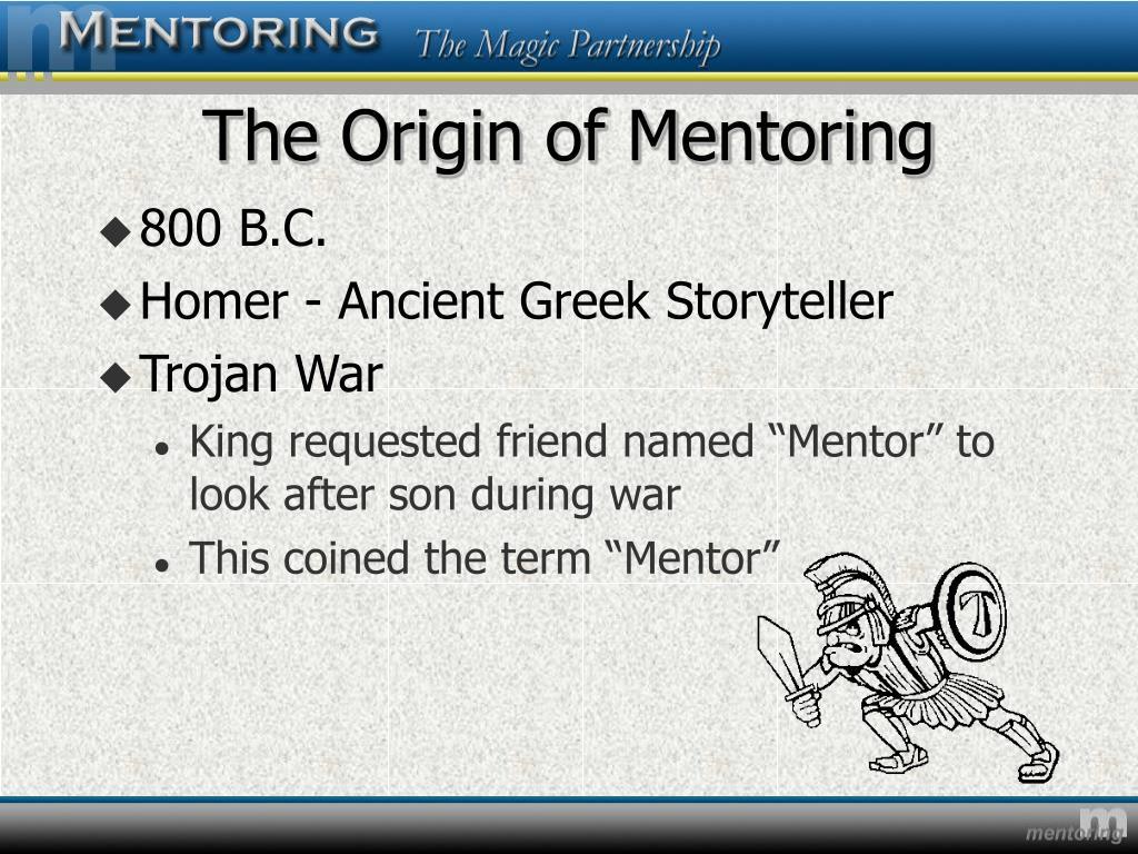 The Origin of Mentoring