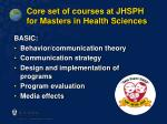 core set of courses at jhsph for masters in health sciences