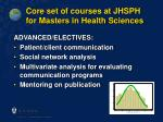 core set of courses at jhsph for masters in health sciences16