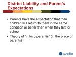 district liability and parent s expectations