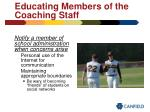 educating members of the coaching staff