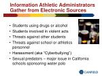 information athletic administrators gather from electronic sources