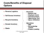 costs benefits of disposal options