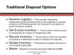 traditional disposal options