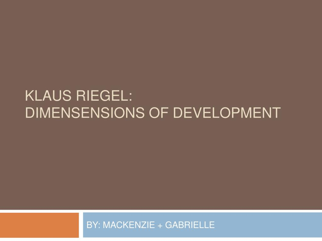 klaus riegel dimensensions of development l.