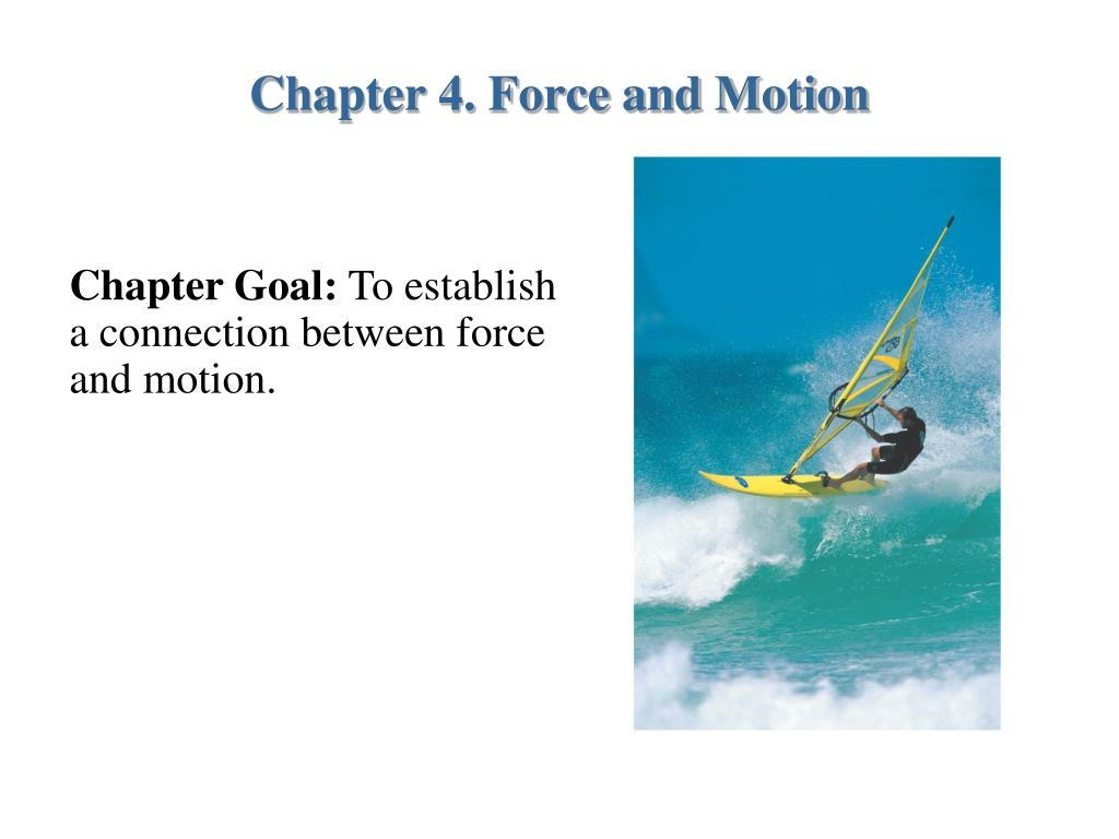 chapter 4 force and motion l.