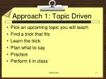 approach 1 topic driven