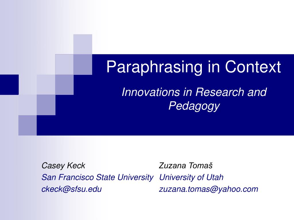 paraphrasing in context innovations in research and pedagogy l.