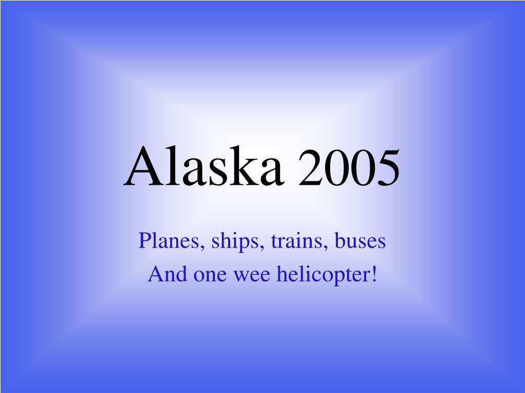 alaska 2005 l.