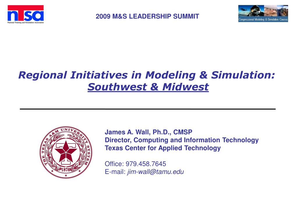 regional initiatives in modeling simulation southwest midwest l.