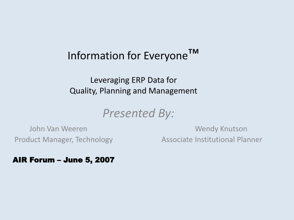 information for everyone leveraging erp data for quality planning and management l.