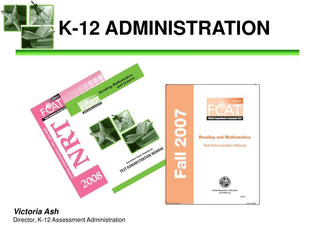 k 12 administration l.
