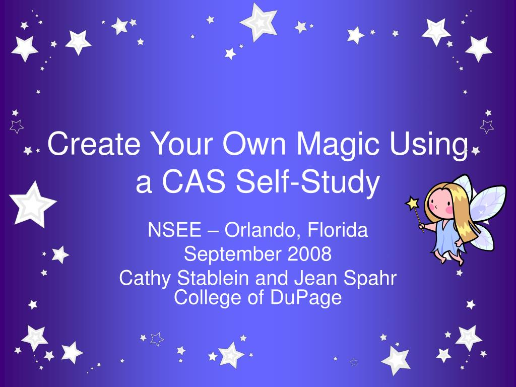 create your own magic using a cas self study