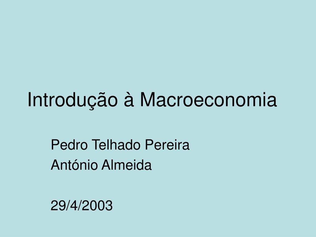 introdu o macroeconomia l.