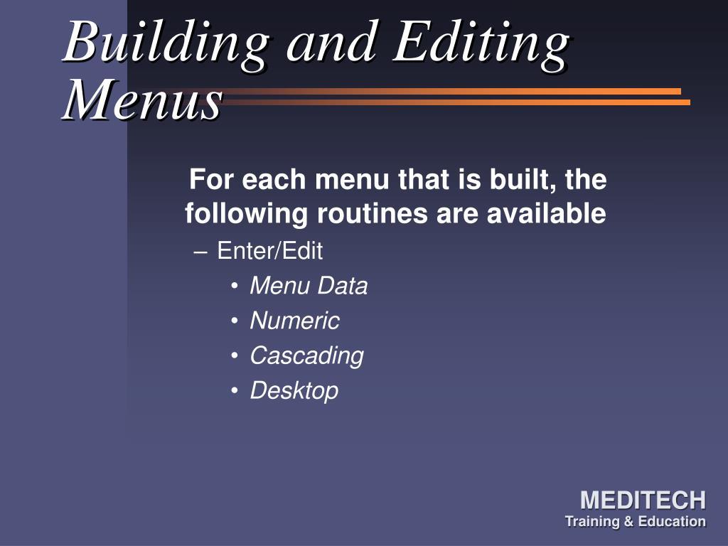 Building and Editing Menus