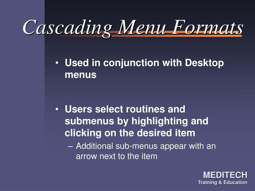 Cascading Menu Formats