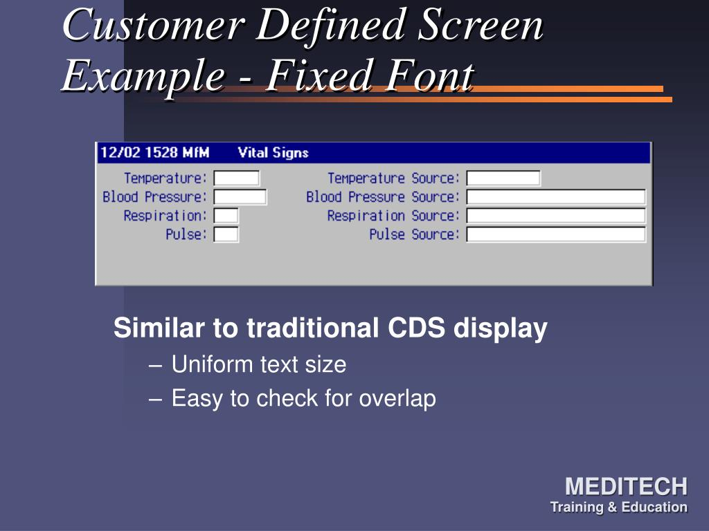 Customer Defined Screen Example - Fixed Font